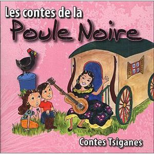 CD COMPTINES - ENFANTS Les contes de la poule noire