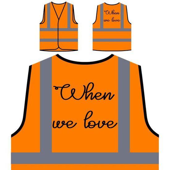 À Orange Haute De Veste La Personnalisée Drôle Personn Aimons quand Nous Visibilité Protection Nouveauté 1qwx6xI