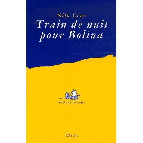 Livre 6-9 ANS Train de nuit pour Bolina