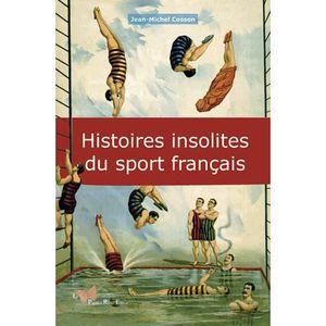 LIVRE SPORT Histoires insolites du sport français