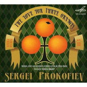 CD MUSIQUE CLASSIQUE S. Prokofiev - Sergei Prokofiev: The Love for Thre