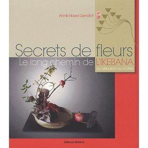 LIVRE NATURE Secrets de fleurs