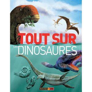 Livre 6-9 ANS Tout sur les dinosaures