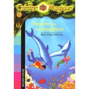Livre 6-9 ANS La Cabane Magique Tome 12