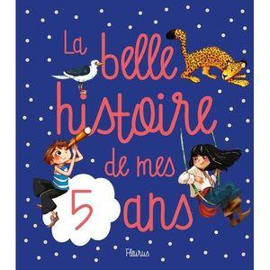 Livre 3-6 ANS La belle histoire de mes 5 ans