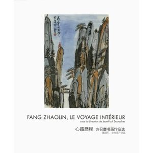 SOMMIER Fang Zhaolin, Le voyage intérieur. Edition bilingu