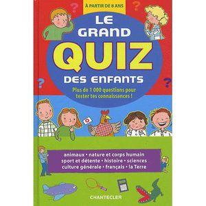Livre 6-9 ANS Le grand quiz des enfants