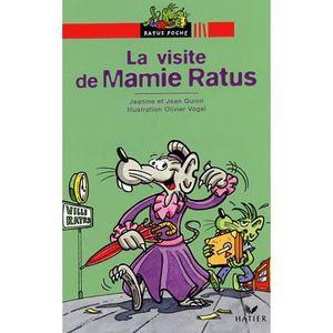 Livre 6-9 ANS La visite de mamie Ratus