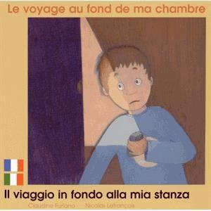 LE VOYAGE AU FOND DE MA CHAMBRE FR/ITALIEN - Achat / Vente livre ...