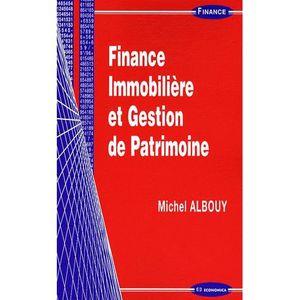 LIVRE ÉCONOMIE  Finance immobilière et gestion de patrimoine