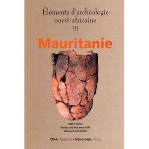 HISTOIRE ANTIQUE Eléments d'archéologie ouest-africaine
