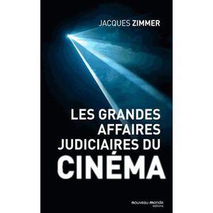 LIVRE CINÉMA - VIDÉO Les grandes affaires judiciaires du cinéma