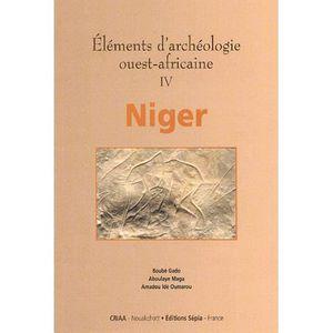 HISTOIRE ANTIQUE Eléments d'archéologie ouest-africaine.