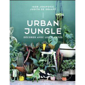 LIVRE DÉCORATION Livre - urban jungle ; décorer avec les plantes