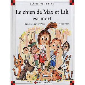 Livre 6-9 ANS Le chien de Max et Lili est mort
