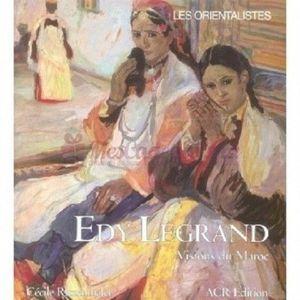 LIVRES BEAUX-ARTS Edy-legrand, Vision du Maroc