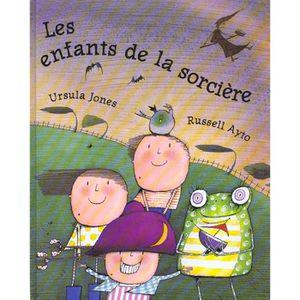 Livre 3-6 ANS Les enfants de la sorcière