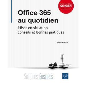 BUREAUTIQUE Livre - Office 365 au quotidien ; mises en situati