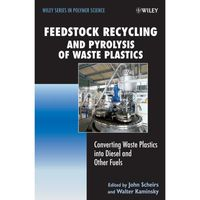 LIVRE PHYSIQUE CHIMIE Feedstock Recycling and Pyrolysis of Waste Plastic