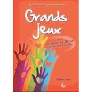 LIVRE RELIGION Grands jeux pour animer la Bible avec les enfants