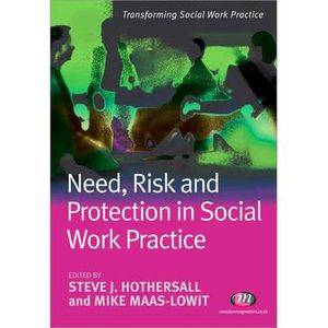 LIVRE SOCIOLOGIE Need, Risk and Protection in Social Work Practi…