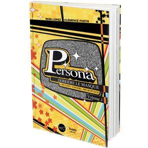 AUTRES LIVRES Livre Persona: Derrière le masque - Volume 1
