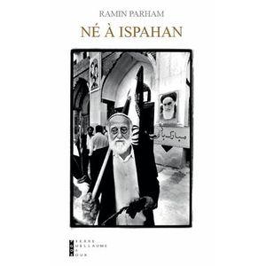 LIVRE HISTOIRE MONDE Né à Ispahan