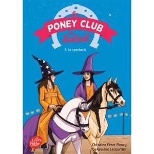 Livre 9 -12 ANS Le Poney Club du Soleil Tome 3