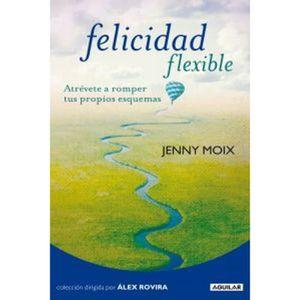 AUTRES LIVRES Livre en espagnol -Felicidad flexible