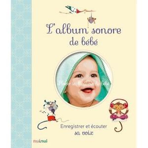 LIVRE ENFANT FAMILLE L'album sonore de bébé