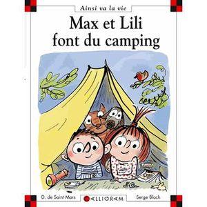 Livre 6-9 ANS Max et Lili font du camping