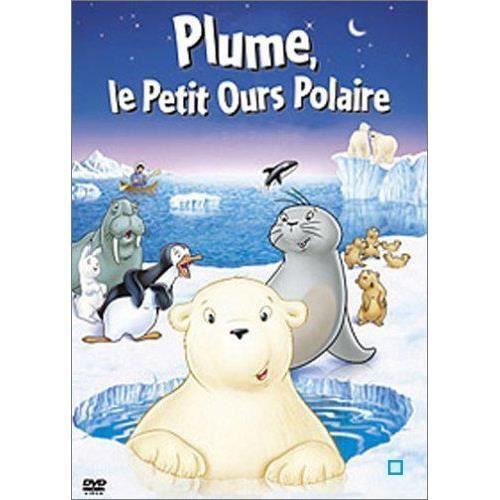 DVD DESSIN ANIMÉ DVD Plume, le petit ours polaire, le film