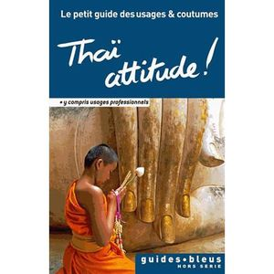 LIVRE TOURISME MONDE Thaï attitude !