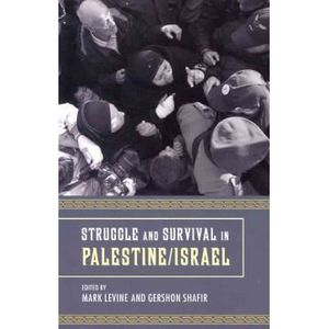 AUTRES LIVRES Struggle and Survival in Palestine-Israel - Mark L