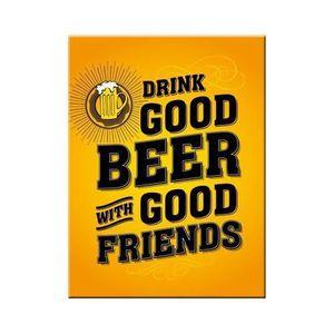 AIMANTS - MAGNETS Magnet 8 x 6 cm Boire une bonne bière avec de bons