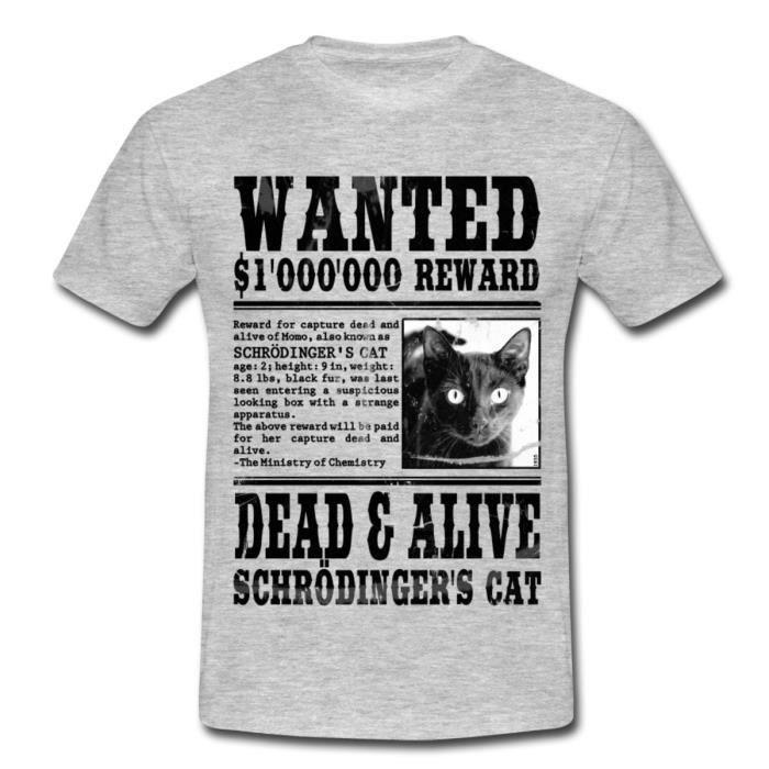Chat De Schrodinger Wanted Dead And Alive T Shirt Homme De