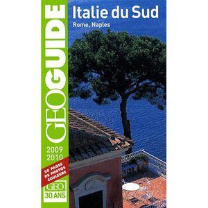 AUTRES LIVRES GEOGUIDE; Italie du Sud ; Rome, Naples (édition...