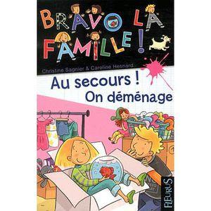 Au secours ! On déménage (Bravo la famille !) (French Edition)