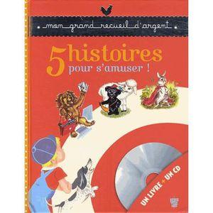 Livre 3-6 ANS 5 histoires pour s'amuser !