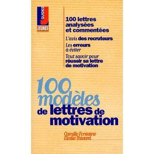 100 modèles de lettres de motivation 5e édition - Camille Fontaine,Elodie Thivard