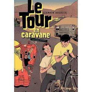 BANDE DESSINÉE Le Tour en caravane Tome 2