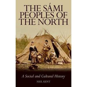 LIVRE SOCIOLOGIE The Sami Peoples of the North - Neil Kent
