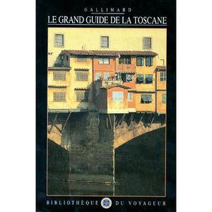 GUIDES MONDE Le Grand guide de la Toscane