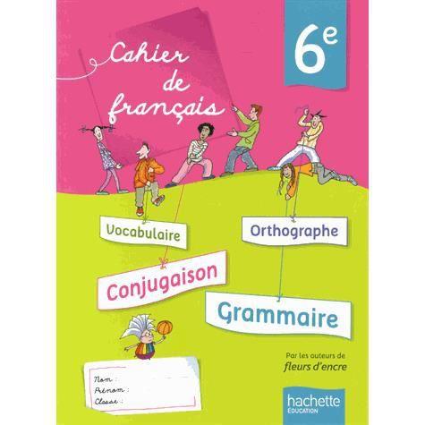 Cahier De Francais 6e Achat Vente Livre Chantal Bertagna