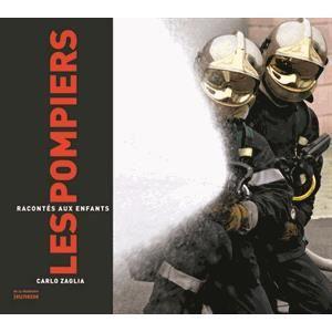 Livre 6-9 ANS Les pompiers racontés aux enfants