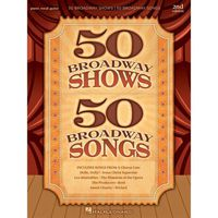 PARTITION 50 Broadway Shows-50 Broadway Songs - 2nd Edition,