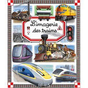 Livre 6-9 ANS L'imagerie des trains