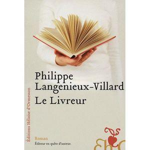 LITTÉRATURE FRANCAISE Le Livreur