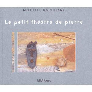 Livre 6-9 ANS Le petit théâtre de pierre