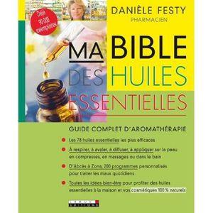 LIVRE SANTÉ FORME Ma bible des huiles essentielles  - Danièle Festy